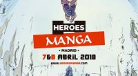 Heroes Manga Madrid 2018 cierra  el fin de semana con 44.000 visitas